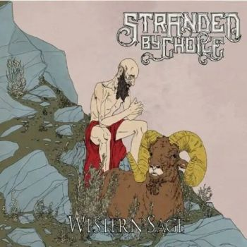 Stranded by Choice – Western Sage (2018)