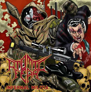 Atomic Fear – Infernal Militia (2018)