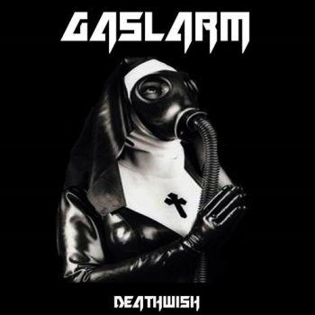 Gaslarm – Deathwish (2018)