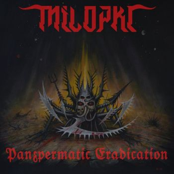 Milopkl – Panspermatic Eradication (2019)