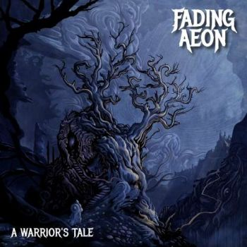 Fading Aeon – A Warrior's Tale (2019)