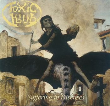 Toxic Trap – Suffering In Diseases (2018)