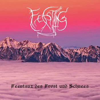 Feasting – Feentanz Des Frost Und Schnees (2019)