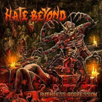 Hate Beyond – Ruthless Aggression (2018)