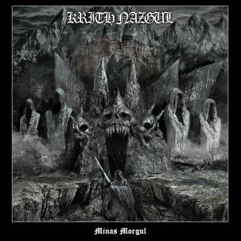 Krith Nazgul – Minas Morgul (2018)