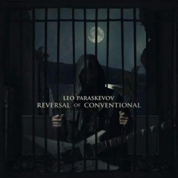 Leo Paraskevov – Reversal Of Conventional (2019)