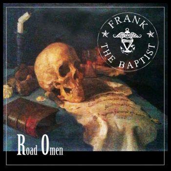 Frank the Baptist – Road Omen (2019)