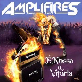 Amplifires – E Nossa a Vitoria (2019)