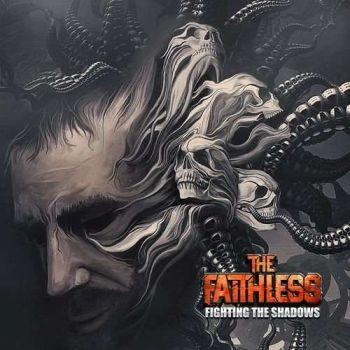 The Faithless – Fighting the Shadows (2019)