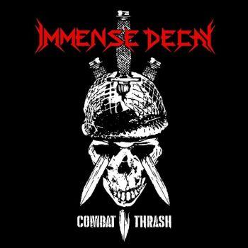 Immense Decay – Combat Thrash (2018)