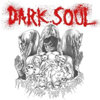Dark Soul – Torment The Suffering (2019)