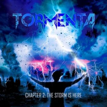 Tormenta – Chapter 2: The Storm Is Here (2019)