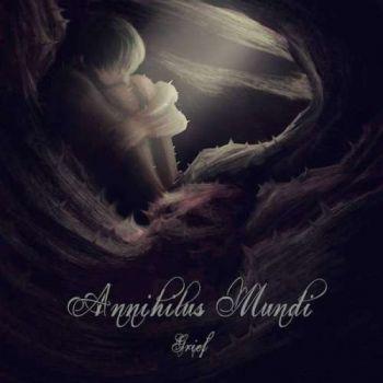 Annihilus Mundi – Grief (2019)