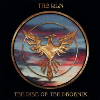 The RLN – The Rise Of The Phoenix (2019)
