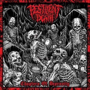Pestilent Death – Chapters Of Depravity (2019)
